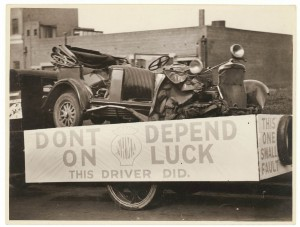 Don't depend on luck, cautionary tale depicting a crashed car